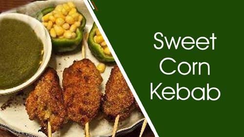 Sweet Corn Kebab