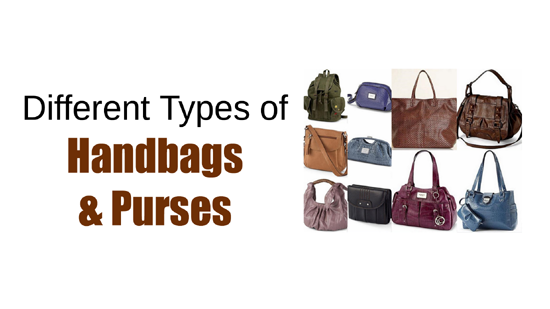 Different Types of Handbags and Purses