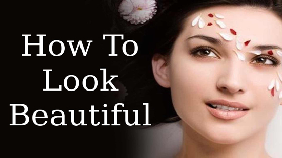 How To Look Beautiful