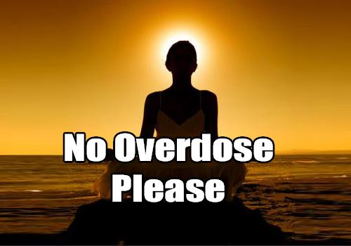 No Overdose Please