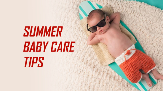 Summer Baby Care Tips